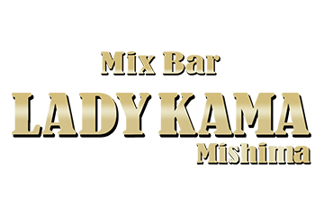 Mix Bar LADY KAMA Mishima